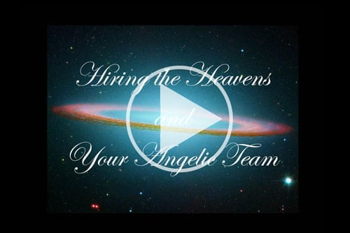 picture of video from Hiring the Heavens and your Angelic Team video