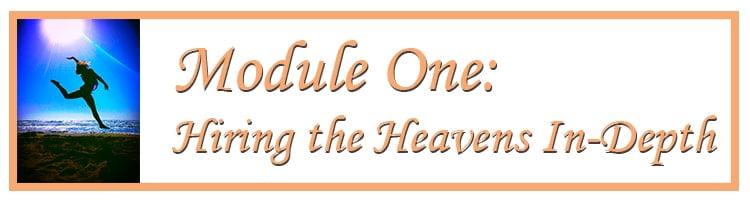 Module One: Hiring the Heavens