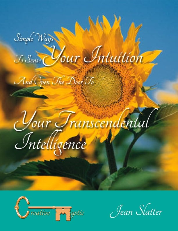 Simple ways to sense your intuition and open the door to your transcendental intelligence